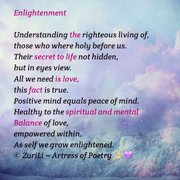 Enlightenment Poem By ZuriLi ~ Artress of Poetry