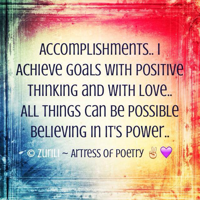 Accomplishments Poem By ZuriLi ~ Artress of Poetry