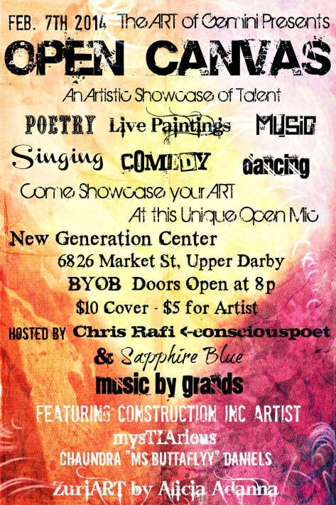 Feb 7th 2014 :: The ART of Gemini Presents Open Canvas ~ An Artistic Showcase of Talents :: LivePainting : Poetry : Comedy : Singing : Music : Dance :: Come Showcase Your Talents at this Unique Open Mic!!!