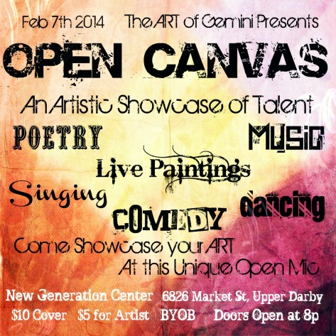 Feb 7th 2014 :: The ART of Gemini Presents Open Canvas ~ An Artistic Showcase of Talents :: LivePainting : Poetry : Comedy : Singing : Music : Dance :: Come Showcase Your Talents at this Unique Open Mic!!! ‬