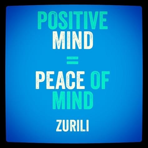 Positive Mind = Peace of Mind
